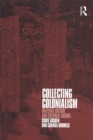 Collecting Colonialism : Material Culture and Colonial Change - eBook