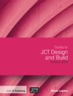 Guide to JCT Design and Build Contract 2016 - eBook