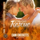 Reluctant Rescue - eAudiobook