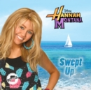 Hannah Montana: Swept Up - eAudiobook