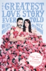 The Greatest Love Story Ever Told : An Oral History - eBook
