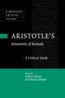 Aristotle's Generation of Animals : A Critical Guide - Book