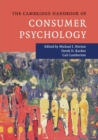 The Cambridge Handbook of Consumer Psychology - Book