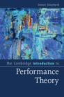 The Cambridge Introduction to Performance Theory - Book