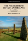The Prehistory of Britain and Ireland - Book