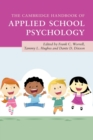 The Cambridge Handbook of Applied School Psychology - Book