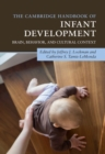 The Cambridge Handbook of Infant Development : Brain, Behavior, and Cultural Context - Book