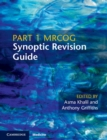 Part 1 MRCOG Synoptic Revision Guide - Book