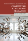 The Cambridge Handbook of Computing Education Research - Book
