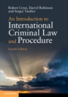 An Introduction to International Criminal Law and Procedure - Book