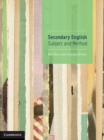 Secondary English : Subject and Method - Book