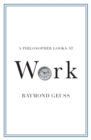 A Philosopher Looks at Work - Book