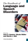 The Handbook of Language and Speech Disorders - Book