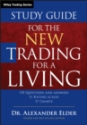 Study Guide for The New Trading for a Living - Book