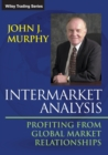 Intermarket Analysis : Profiting from Global Market Relationships - Book