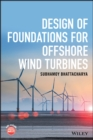 Design of Foundations for Offshore Wind Turbines - Book