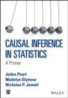 Causal Inference in Statistics : A Primer - Book