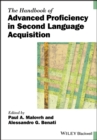 The Handbook of Advanced Proficiency in Second Language Acquisition - Book
