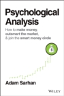 Psychological Analysis : How to Outsmart the Market One Trade at a Time - Book