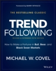 Trend Following : How to Make a Fortune in Bull, Bear, and Black Swan Markets - eBook
