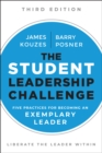 The Student Leadership Challenge : Five Practices for Becoming an Exemplary Leader - Book