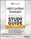 AWS Certified Developer Official Study Guide : Associate (DVA-C01) Exam - Book