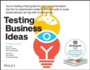 Testing Business Ideas : A Field Guide for Rapid Experimentation - eBook