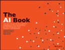 The AI Book : The Artificial Intelligence Handbook for Investors, Entrepreneurs and FinTech Visionaries - Book