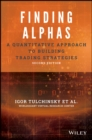Finding Alphas : A Quantitative Approach to Building Trading Strategies - Book