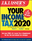 J.K. Lasser's Your Income Tax 2020 : For Preparing Your 2019 Tax Return - eBook