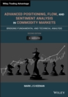 Advanced Positioning, Flow, and Sentiment Analysis in Commodity Markets : Bridging Fundamental and Technical Analysis - eBook