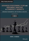 Advanced Positioning, Flow, and Sentiment Analysis in Commodity Markets : Bridging Fundamental and Technical Analysis - Book