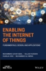 Enabling the Internet of Things : Fundamentals, Design and Applications - Book