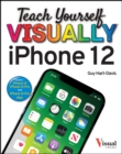 Teach Yourself VISUALLY iPhone 12, 12 Pro, and 12 Pro Max - Book