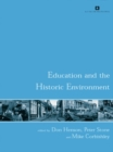 Education and the Historic Environment - eBook