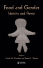 Food and Gender : Identity and Power - eBook