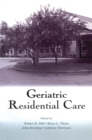 Geriatric Residential Care - eBook