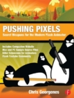 Pushing Pixels : Chris Georgenes' Secret Weapons for the Modern Flash Animator - eBook