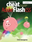 How to Cheat in Adobe Flash CS5 : The Art of Design and Animation - eBook