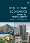Real Estate Economics : A Point-to-Point Handbook - eBook