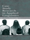 Case Study Research in Applied Linguistics - eBook