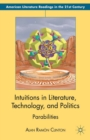 Intuitions in Literature, Technology, and Politics : Parabilities - eBook