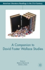A Companion to David Foster Wallace Studies - eBook