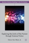Exploring the Limits of the Human through Science Fiction - Book