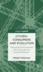 Citizen-Consumers and Evolution : Reducing Environmental Harm Through Our Social Motivation - Book
