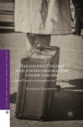 Italian Psychology and Jewish Emigration under Fascism : From Florence to Jerusalem and New York - eBook