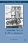 The Middle Class in the Great Depression : Popular Women's Novels of the 1930s - Book