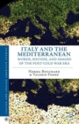 Italy and the Mediterranean : Words, Sounds, and Images of the Post-Cold War Era - Book