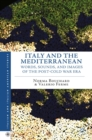 Italy and the Mediterranean : Words, Sounds, and Images of the Post-Cold War Era - eBook