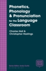 Phonetics, Phonology & Pronunciation for the Language Classroom - Book
